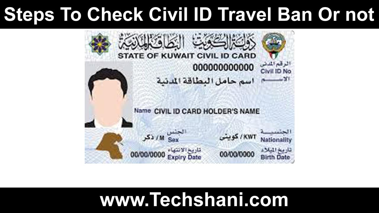 civil id travel ban or not