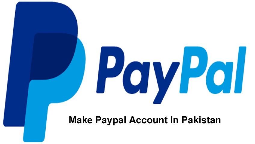 make paypal account in pakistan